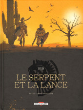Le serpent et la Lance -1- Acte 1 - Ombre-montagne