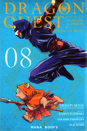 Dragon Quest - Emblem of Roto - Les Héritiers de l'Emblème -8- Tome 8