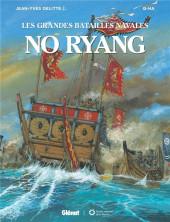 Les grandes batailles navales -12- No ryang