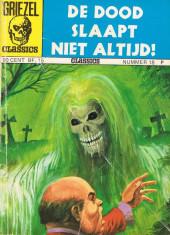 Griezel Classics -18- De dood slaapt niet altijd!