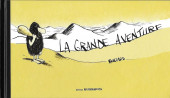 La grande aventure - La Grande Aventure