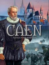 Caen -2- De François de Malherbe à nos jours