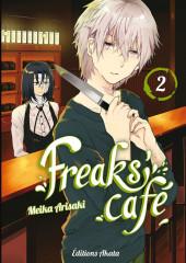 Freaks Café -2- Tome 2