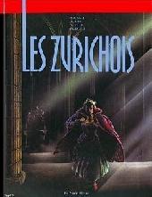 Les zurichois - Les Zurichois