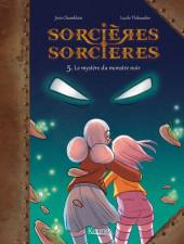 Sorcières sorcières -5- Le Mystère du monstre noir