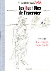 Les grands Classiques de la BD Historique Vécu - La Collection -2- Les Sept Vies de l'épervier - Tome II : Le Temps des chiens