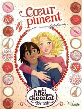 Les filles au chocolat -10- Cœur piment