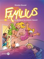 Les familius -11- La flemme et les enfants d'abord !