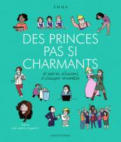 Un autre regard -4- Des princes pas si charmants - Et autres illusions à dissiper ensemble