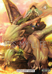 It's My Life -4- Tome 4