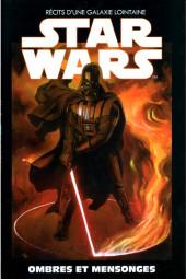 Star Wars - Récits d'une galaxie lointaine -6- Ombres et Mensonges