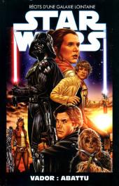 Star Wars - Récits d'une galaxie lointaine -9- Vador : abattu