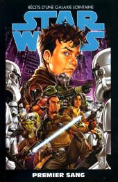 Star Wars - Récits d'une galaxie lointaine -10- Premier sang
