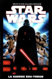 Star Wars - Récits d'une galaxie lointaine -11- La guerre Shu-Torun