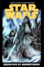 Star Wars - Récits d'une galaxie lointaine -16- Réceptifs et hermétiques