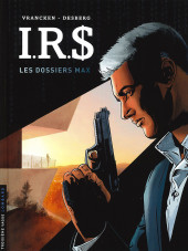 I.R.$. -0HS- Les dossiers max