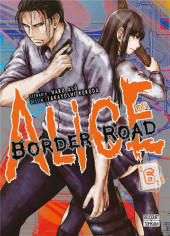 Alice on Border Road -6- Volume 06