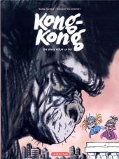 Kong-Kong -2- Un singe pour la vie