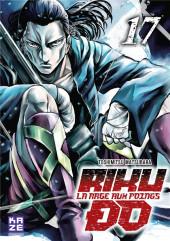 Riku-do - La rage aux poings -17- Tome 17