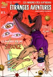 Étranges aventures (3e Série - Organic Comix) -3- La Double Vie du Dr. Strange