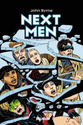 Next Men (John Byrne's) -1- Vol. 1
