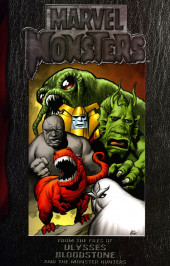 Marvel Monsters Vol 1 (2005) - From the Files of Ulysses Bloodstone and the Monster Hunters