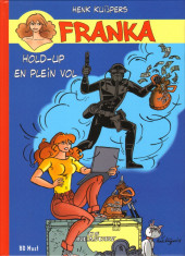 Franka (BD Must) -24TT25- Hold-up en plein vol