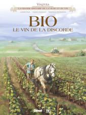 Vinifera -8- Bio le vin de la discorde