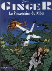 Ginger (Jidéhem) -7- Le prisonnier du Kibu