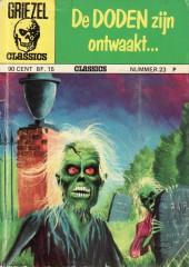 Griezel Classics -23- De doden zijn ontwaakt...