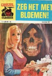 Griezel Classics -43- Zeg het met bloemen!