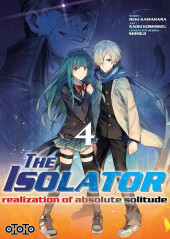 Isolator (The) - Realization of absolute solitude -4- Tome 4