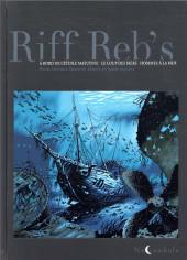 Riff Reb's : Trilogie Maritime -INT- Trilogie maritime