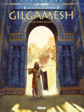 Gilgamesh (Bruneau/Taranzano) -1- Les frères ennemis