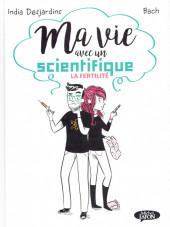 Ma vie avec un scientifique -1a- La fertilité