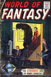 World of Fantasy (Atlas - 1956) -4- The Strange Wife of Henry Johnson!