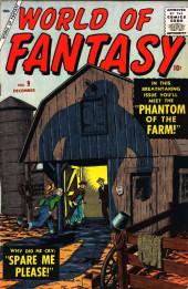 World of Fantasy (Atlas - 1956) -9- Phantom Of The Farm!
