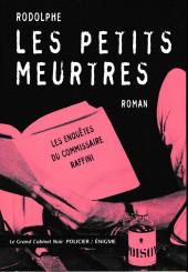 Les enquêtes du commissaire Raffini -HS1- Les petits meurtres