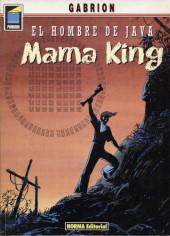 Hombre de Java (El) -4- Mama King