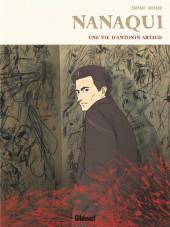Nanaqui - Une vie d'Antonin Artaud