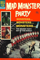 Movie Classics (Dell - 1962) -460- Mad Monster Party
