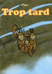 Mini-récits et stripbooks Spirou -MR4258- Trop tard