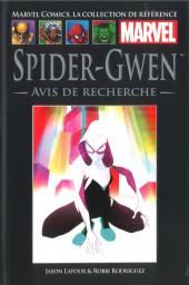 Marvel Comics - La collection (Hachette) -144109- Spider-Gwen - Avis de Recherche