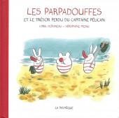 Les parpadouffes -2- Les Parpadouffes et le trésor perdu du Capitaine Pélican