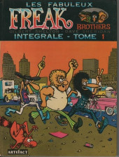 Les fabuleux Freak Brothers -1- Intégrale - Tome 1