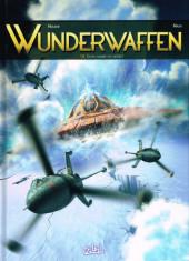 Wunderwaffen -16- Cette guerre est nôtre !