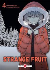 Strange Fruit (Asada/Ishikawa) -4- Tome 4