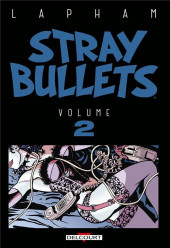 Stray Bullets -INT2- Volume 2