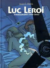 Luc Leroi -INT03- Finalement (1991-2016)