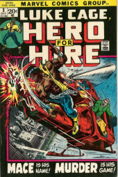Luke Cage, Hero for Hire (Marvel - 1972) -3- Mace Is His Name! Murder Is His Game!